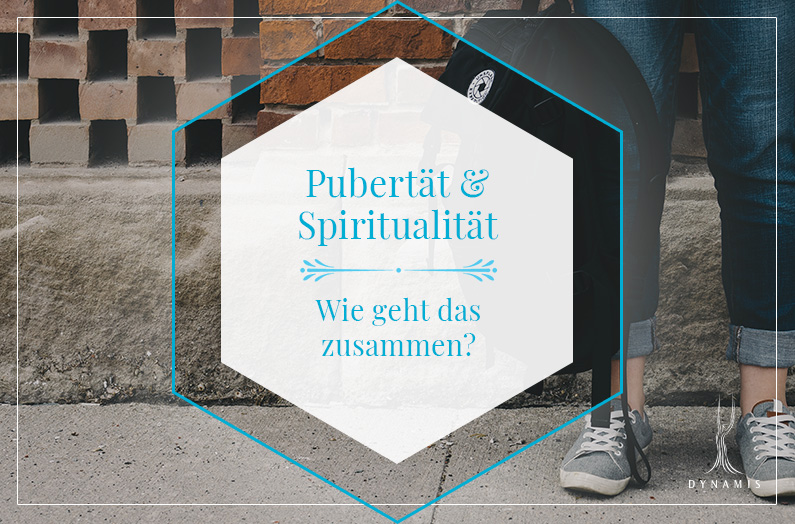 Pubertät und Spiritualität – wie geht das zusammen?